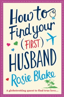 How to Find Your (First) Husband, Paperback
