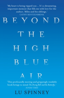 Beyond the High Blue Air : A Memoir, Paperback Book