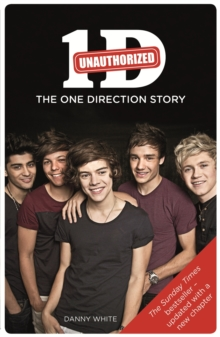 1D : An Unauthorized Biography, Paperback Book