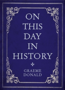 On This Day in History, Hardback