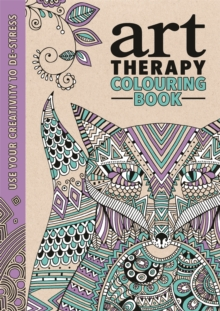 The Art Therapy Colouring Book, Hardback