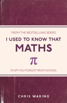 I Used to Know That : Maths, Paperback