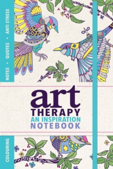 Art Therapy : An Inspiration Notebook, Paperback