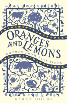 Oranges and Lemons : Rhymes from Past Times, Paperback