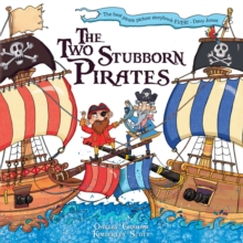 Two Stubborn Pirates, Paperback Book