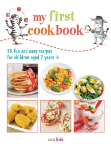 My First Cookbook : 35 fun and easy recipes for children aged 7 years +, Paperback