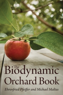 The Biodynamic Orchard Book, Paperback