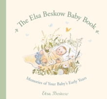 The Elsa Beskow Baby Book : Memories of Your Baby's Early Years, Record book