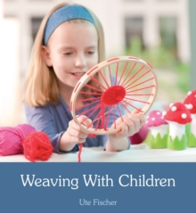 Weaving with Children, Paperback