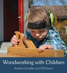 Woodworking with Children, Paperback Book