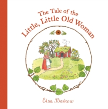 The Tale of the Little, Little Old Woman, Hardback