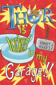 Thor is Locked in My Garage!, Paperback