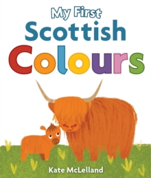 My First Scottish Colours, Board book