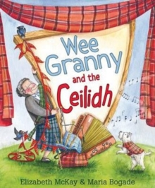 Wee Granny and the Ceilidh, Paperback Book