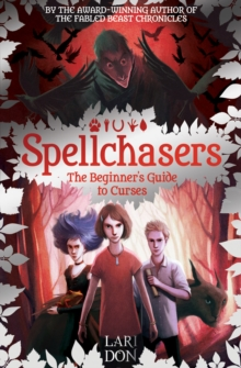 The Beginner's Guide to Curses : Spellchasers  1, Paperback