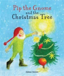 Pip the Gnome and the Christmas Tree, Board book