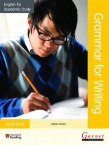 English for Academic Study: Grammar for Writing Study Book, Paperback