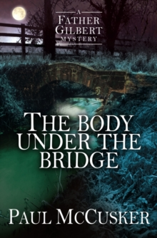 The Body Under the Bridge, Paperback