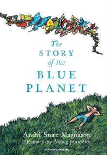 The Story of the Blue Planet, Hardback Book