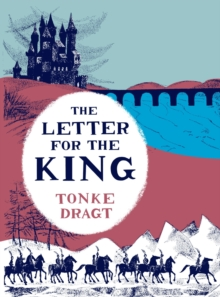 The Letter for the King, Hardback