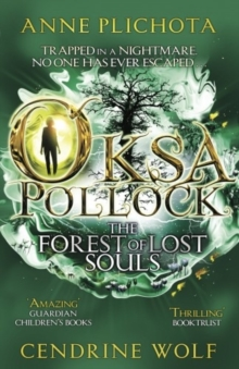 Oksa Pollock: The Forest of Lost Souls, Paperback Book