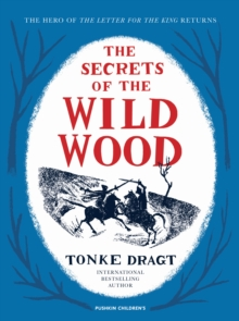 The Secrets of the Wild Wood, Hardback Book