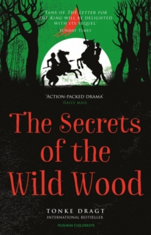 The Secrets of the Wild Wood, Paperback