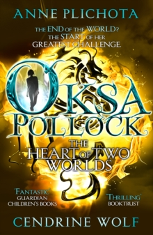Oksa Pollock: The Heart of Two Worlds, Paperback