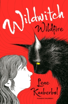 Wildwitch: Wildfire : No.1, Paperback