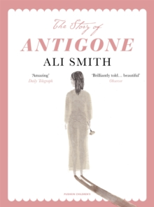 The Story of Antigone, Paperback