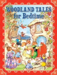 Woodland Tales for Bedtime, Hardback