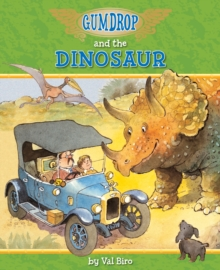 Gumdrop and the Dinosaur, Paperback