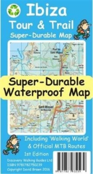 Ibiza Tour & Trail Super-Durable Map, Sheet map, folded