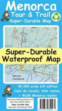 Menorca Tour & Trail Super-Durable Map, Sheet map, folded