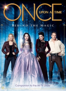 Once Upon a Time - Behind the Magic, Hardback Book