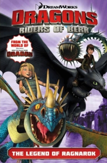 Dreamworks' Dragons: Riders of Berk : The Legend of Ragnarok (How to Train Your Dragon TV) Volume 5, Paperback