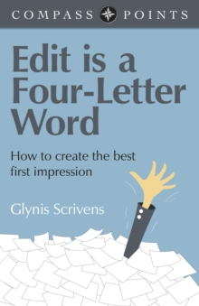 Compass Points - Edit is a Four-Letter Word : How to Create the Best First Impression, EPUB eBook