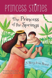 The Princess of the Springs, Paperback