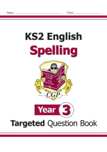 KS2 English Targeted Question Book: Spelling - Year 3, Paperback