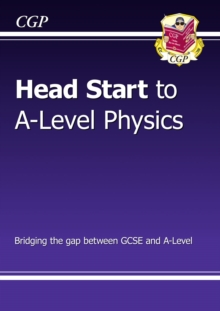 New Head Start to A-Level Physics, Paperback