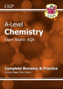 New A-Level Chemistry: AQA Year 1 & 2 Complete Revision & Practice with Online Edition : Exam Board: AQA, Paperback