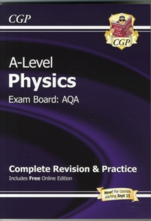 New A-Level Physics: AQA Year 1 & 2 Complete Revision & Practice with Online Edition, Paperback