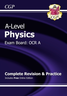 New A-Level Physics: OCR A Year 1 & 2 Complete Revision & Practice with Online Edition, Paperback Book