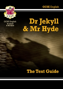 GCSE English Text Guide - Dr Jekyll and Mr Hyde, Paperback Book