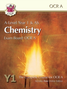 New A-Level Chemistry for OCR A: Year 1 & AS Student Book with Online Edition : Exam Board: OCR A : The Complete Course for OCR A, Paperback