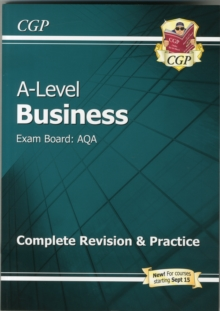New A-Level Business: AQA Year 1 & 2 Complete Revision & Practice, Paperback Book
