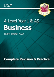 New A-Level Business: AQA Year 1 & AS Complete Revision & Practice : Exam Board: AQA, Paperback