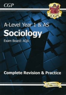 New A-Level Sociology: AQA Year 1 & AS Complete Revision & Practice, Paperback