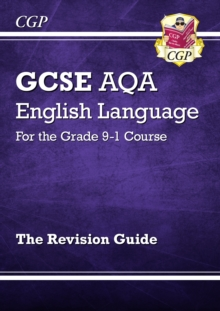 New GCSE English Language AQA Revision Guide - For the Grade 9-1 Course, Paperback