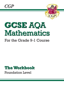 New GCSE Maths AQA Workbook: Foundation - For the Grade 9-1 Course, Paperback
